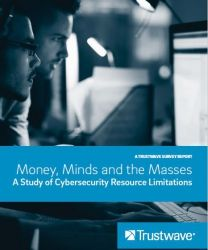 Trustwave: Money, Minds and the Masses - A Study of Cybersecurity Resource Limitations